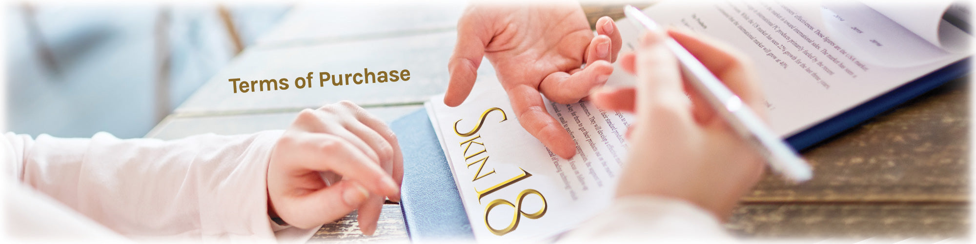 Terms of Purchase between Skin18 and customer