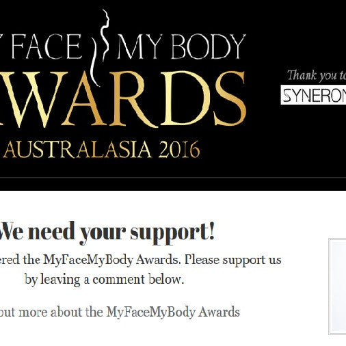 We've entered the 'Most Innovative Product or Service' category in the MY FACE MY BODY awards