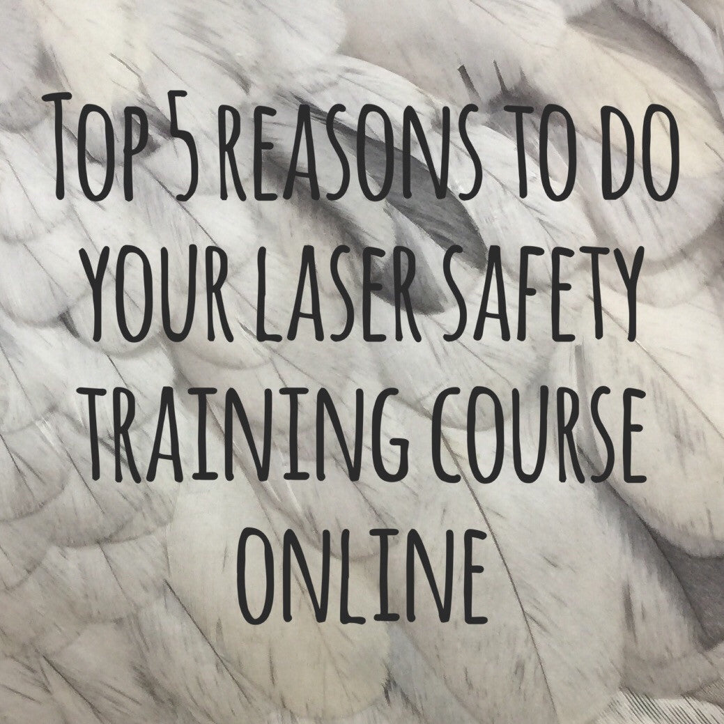 Top 5 reasons to do your laser safety training course online