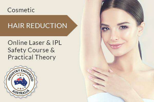 Hair Reduction Laser & IPL Safety Course & Practical Theory