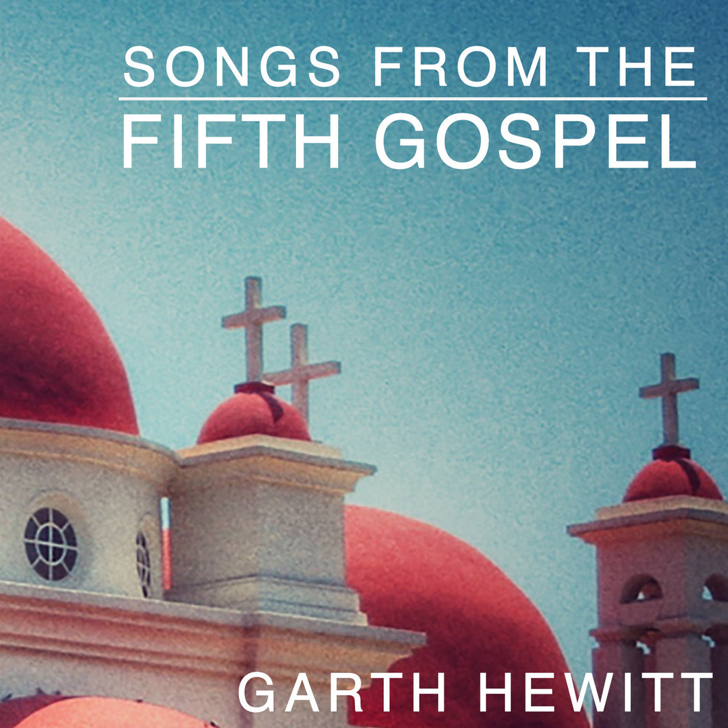 Songs From The Fifth Gospel