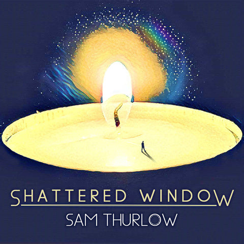 Shattered Window - Sam Thurlow
