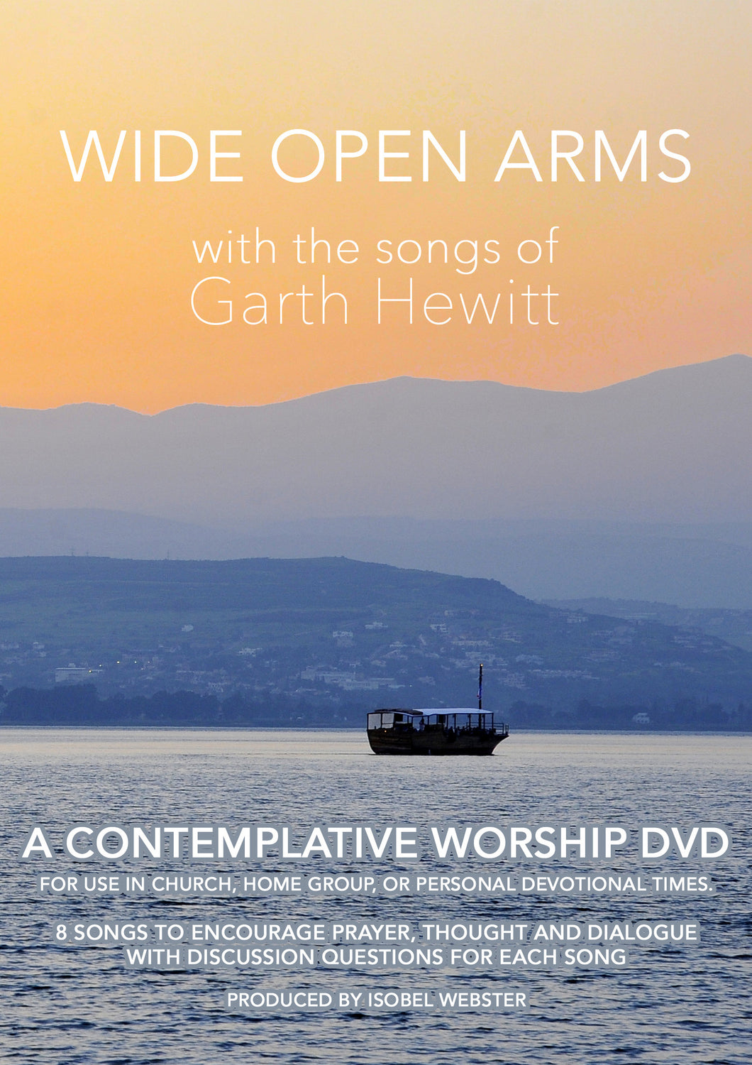 Wide Open Arms DVD