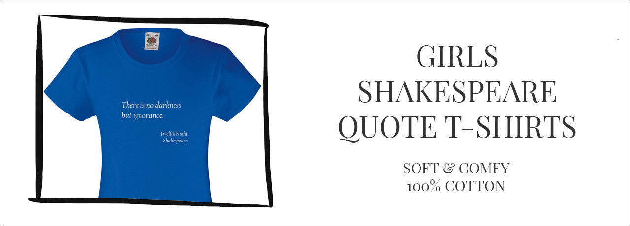 Girls Shakespeare quote t-shirt