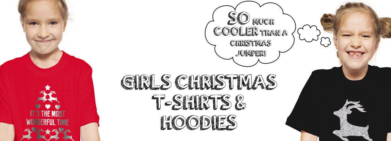 Girls Christmas T-Shirts & Hoodies / Jumpers