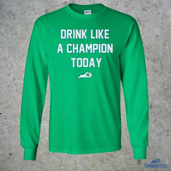 Drink Like A Champion - Green Longsleeve Tee