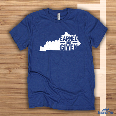 Earned Not Given - Blue
