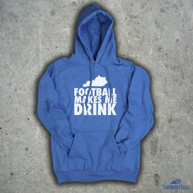 Football Makes Me Drink - Blue Hoodie