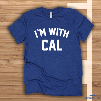 I'm With Cal - Royal