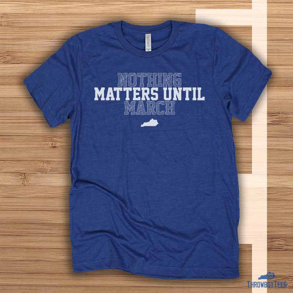 Until March - Blue Tee