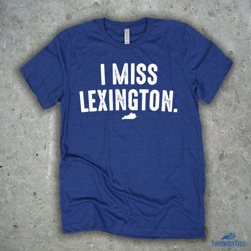 I Miss Lexington - Blue tee