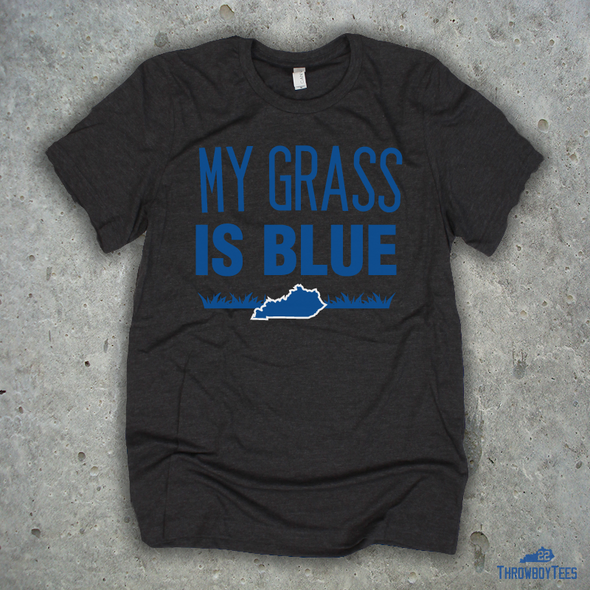 My grass is blue - grey tee