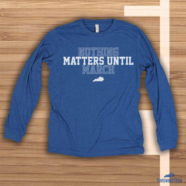 Until March - Blue Longsleeve Tee