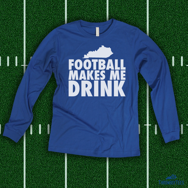 Football makes me drink - royal longsleeve tee