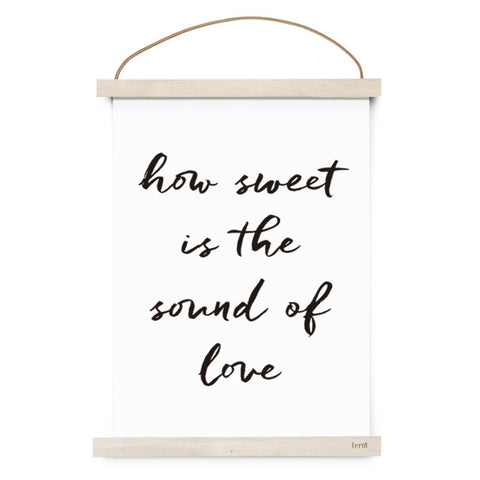 How Sweet Is The Sound Of Love Poster
