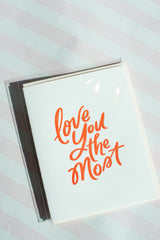 Love You Most Card