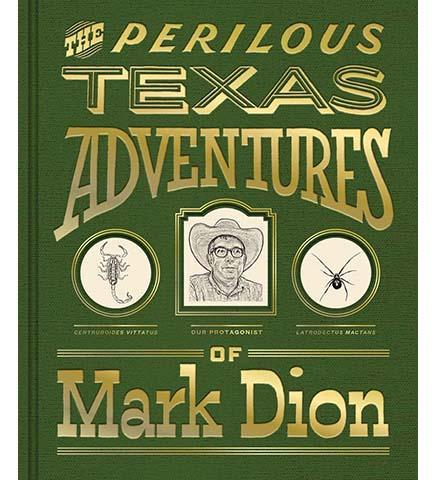 The Perilous Texas Adventures of Mark Dion - the exhibition catalogue from Amon Carter Museum of American Art, Fort Worth available to buy at Museum Bookstore