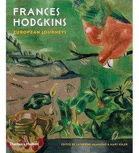 Frances Hodgkins: European Journeys - the exhibition catalogue from Auckland Art Gallery Toi o Tamaki available to buy at Museum Bookstore