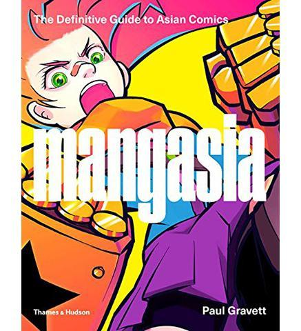 Barbican Art Gallery Mangasia : The Definitive Guide to Asian Comics