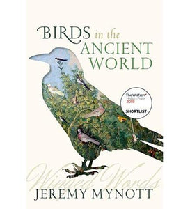 Birds in the Ancient World : Winged Words available to buy at Museum Bookstore
