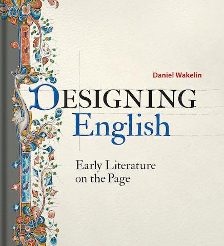 Designing English : Early Literature on the Page - the exhibition catalogue from Bodleian Library available to buy at Museum Bookstore