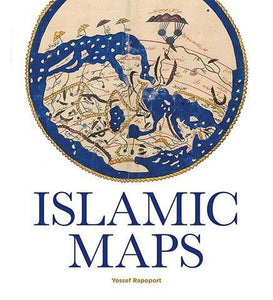 Islamic Maps - the exhibition catalogue from Bodleian Library available to buy at Museum Bookstore