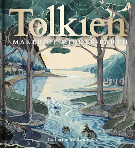 Bodleian Library Tolkien: Maker of Middle-earth exhibition catalogue