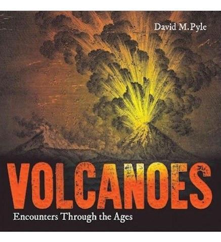 Bodleian Library Volcanoes : Encounters Through the Ages exhibition catalogue