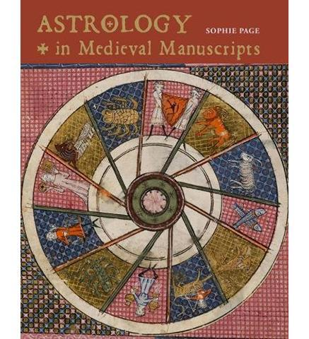 Astrology in Medieval Manuscripts - the exhibition catalogue from British Library available to buy at Museum Bookstore