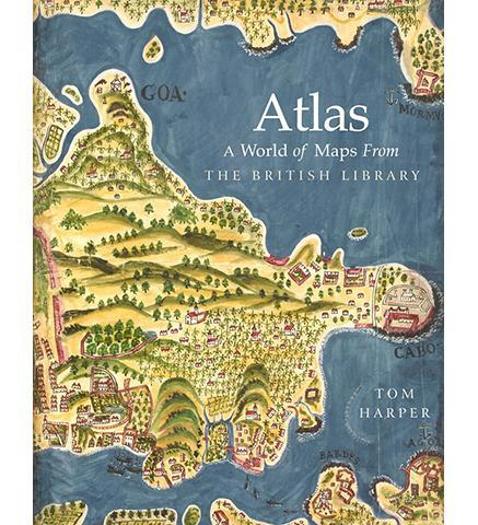 Atlas : A World of Maps from the British Library - the exhibition catalogue from British Library available to buy at Museum Bookstore