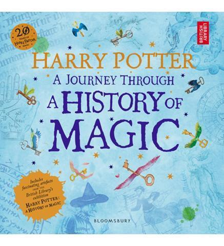 Harry Potter - A Journey Through A History of Magic - the exhibition catalogue from British Library available to buy at Museum Bookstore