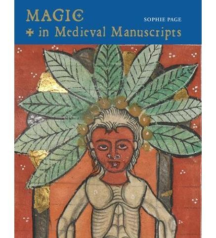 Magic in Medieval Manuscripts - the exhibition catalogue from British Library available to buy at Museum Bookstore