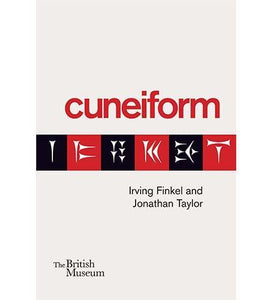 Cuneiform - the exhibition catalogue from British Museum available to buy at Museum Bookstore