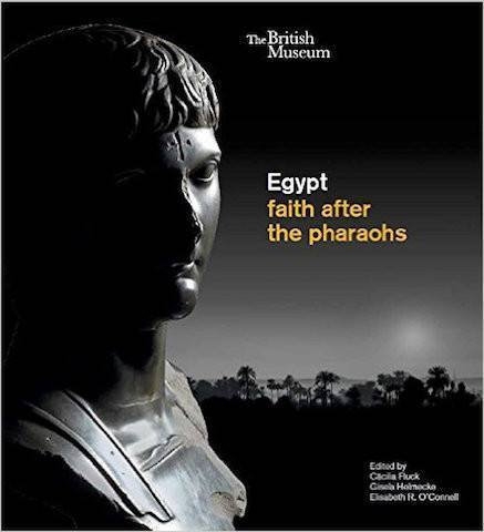 Egypt: faith after the pharaohs - the exhibition catalogue from British Museum available to buy at Museum Bookstore