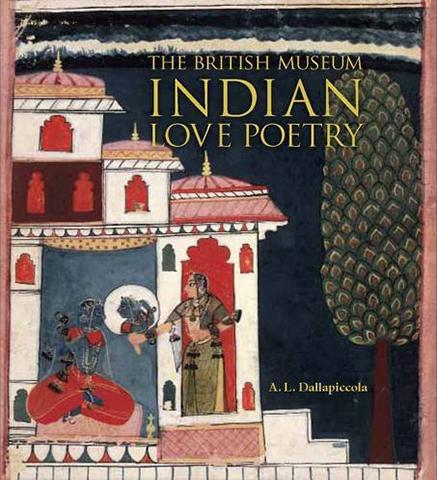 Indian Love Poetry - the exhibition catalogue from British Museum available to buy at Museum Bookstore