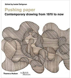 Pushing paper: Contemporary drawing from 1970 to now - the exhibition catalogue from British Museum available to buy at Museum Bookstore