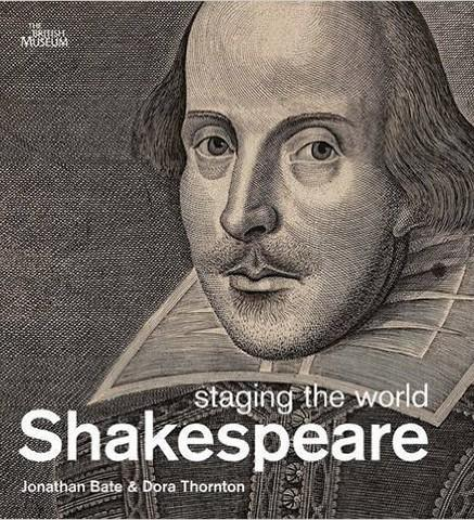 British Museum Shakespeare: Staging the World exhibition catalogue