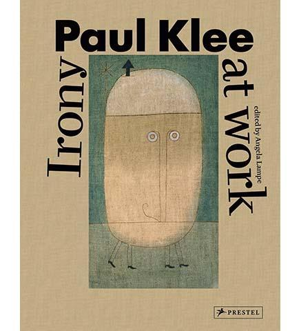 Paul Klee: Irony at Work - the exhibition catalogue from Centre Pompidou available to buy at Museum Bookstore