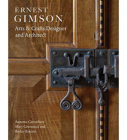 Ernest Gimson : Arts & Crafts Designer and Architect - the exhibition catalogue from Cheltenham Museum available to buy at Museum Bookstore
