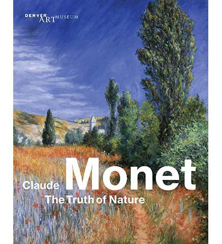 Claude Monet: The Truth of Nature - the exhibition catalogue from Denver Art Museum available to buy at Museum Bookstore