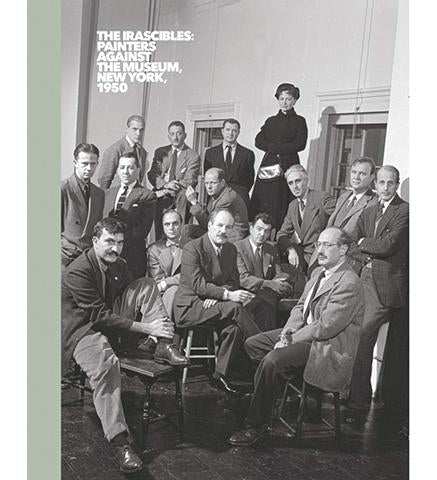 Fundacion Juan March The Irascibles: Painters Against the Museum (New York, 1950) exhibition catalogue