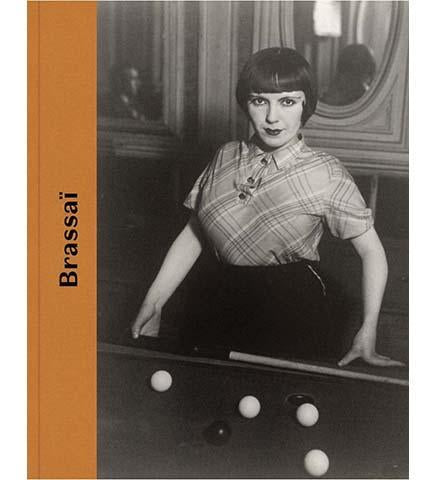 Brassaï - the exhibition catalogue from Fundación MAPFRE/SFMoMA available to buy at Museum Bookstore