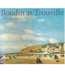 Glasgow Museums/Courtauld Boudin at Trouville exhibition catalogue