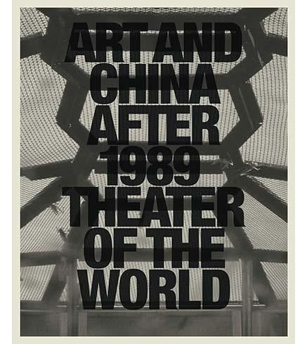 Art and China after 1989: Theater of the World - the exhibition catalogue from Guggenheim available to buy at Museum Bookstore