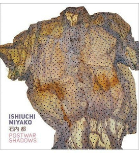 Ishiuchi Miyako - Postwar Shadows - the exhibition catalogue from J. Paul Getty Museum available to buy at Museum Bookstore