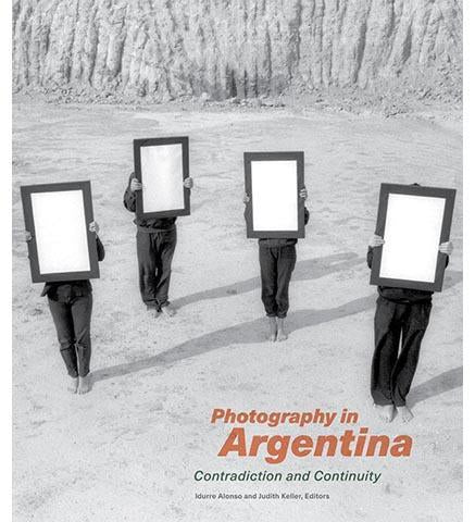 Photography in Argentina - Contradiction and Continuity - the exhibition catalogue from J. Paul Getty Museum available to buy at Museum Bookstore
