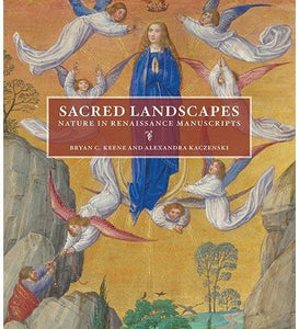 Sacred Landscapes - Nature in Renaissance Manuscripts - the exhibition catalogue from J. Paul Getty Museum available to buy at Museum Bookstore