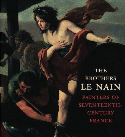 Kimbell Art Museum The Brothers Le Nain: Painters of Seventeenth-Century France exhibition catalogue