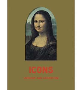 Icons : Worship and Adoration - the exhibition catalogue from Kunsthalle Bremen available to buy at Museum Bookstore