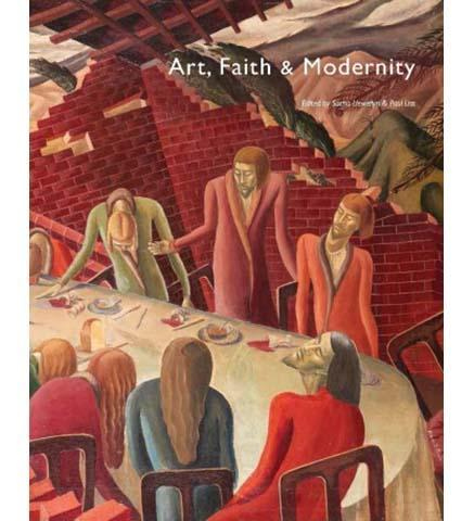 Art, Faith and Modernity - the exhibition catalogue from Liverpool Cathedral available to buy at Museum Bookstore